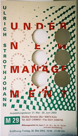 UNDER NEW MANAGEMENT |Ulrich Strothjohann |Plakat, 2003