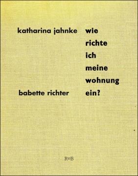 Galerie M29 Rpb Verlag Wie Richte Ich Meine Wohnung Ein